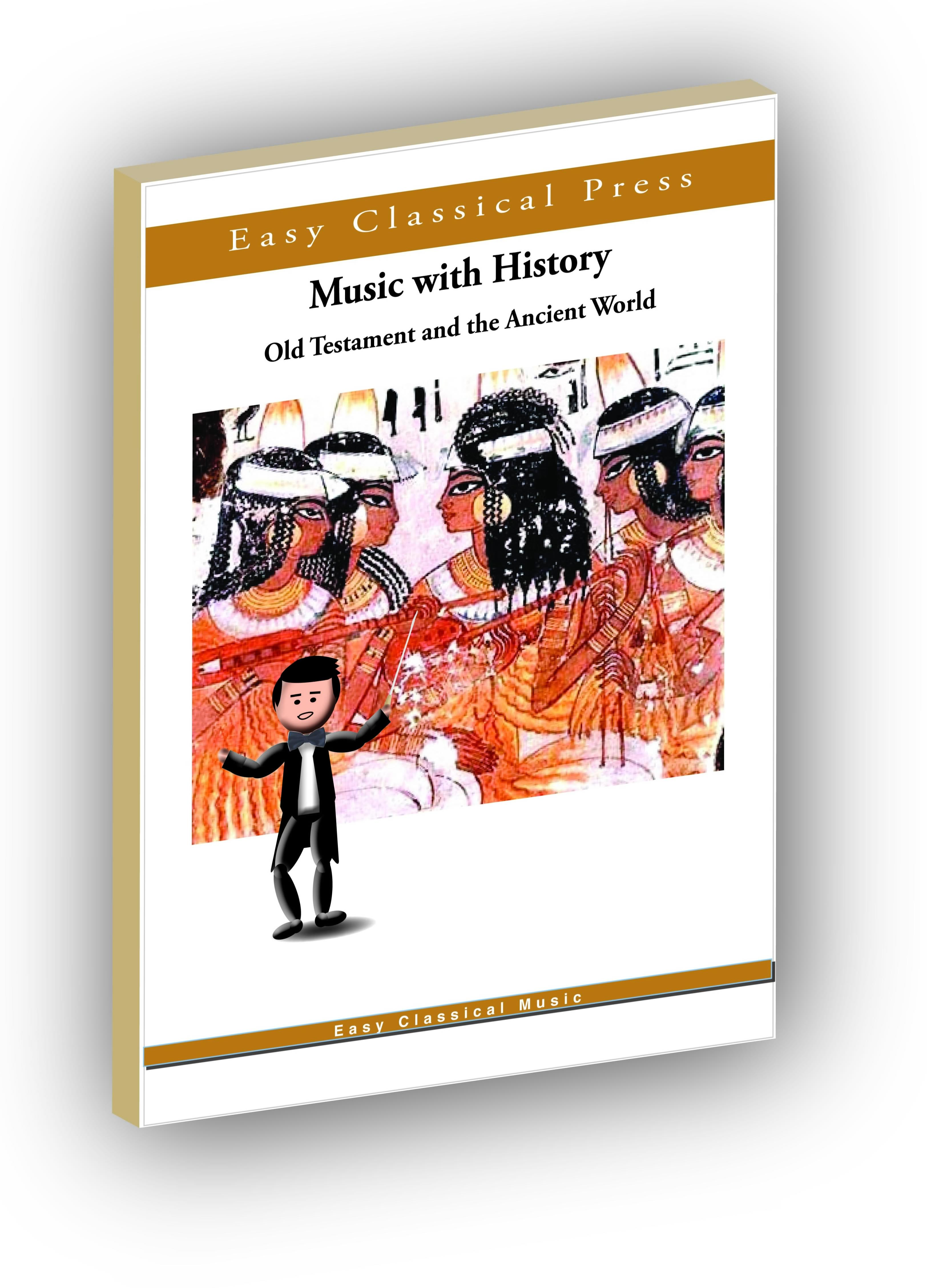 Music with History: Old Testament and the Ancient World