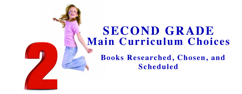 Second Grade Main Curriculum Choices
