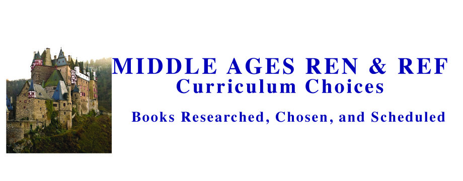 Middle Ages, Renaissance, and Reformation Book Choices