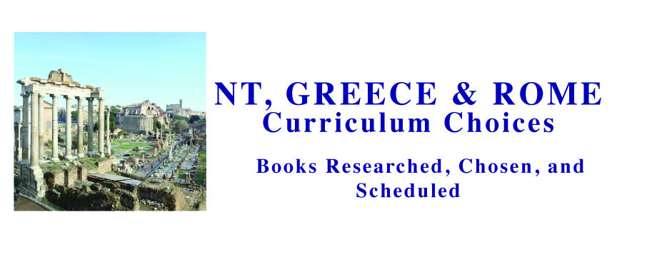 New Testament, Greece and Rome History Choices